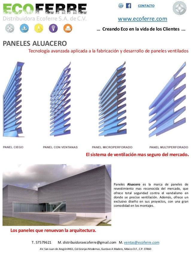 CONTACTO www.ecoferre.com … Creando Eco en la vida de los Clientes ... PANELES ALUACERO Tecnología avanzada aplicada a la ...