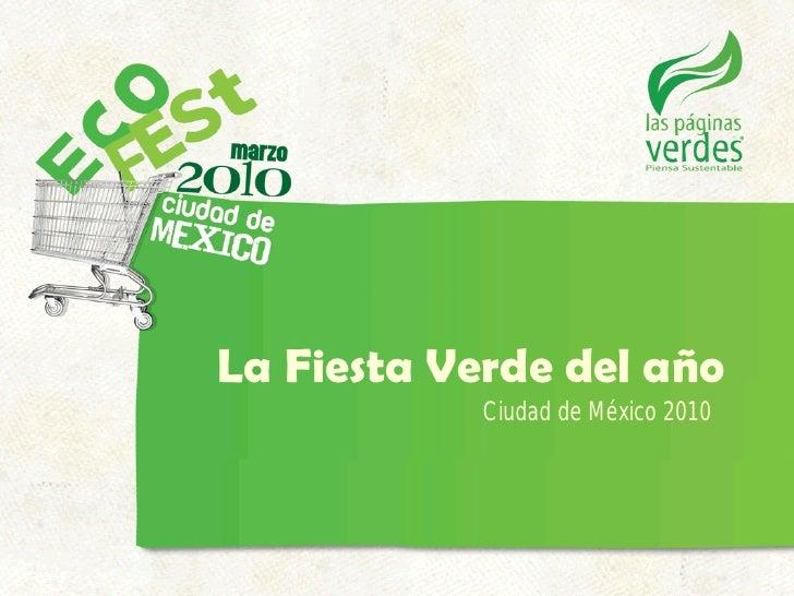 La Fiesta Verde del año             Ciudad de México 2010
