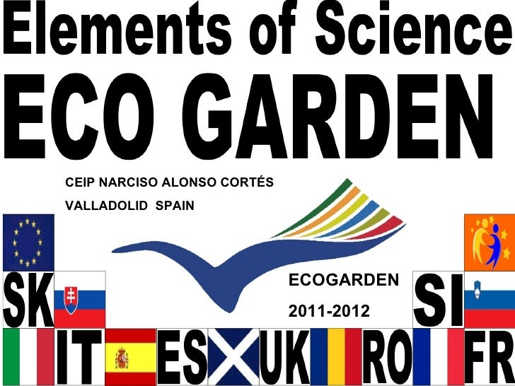 CEIP NARCISO ALONSO CORTÉSVALLADOLID SPAIN                             ECOGARDEN                             2011-2012