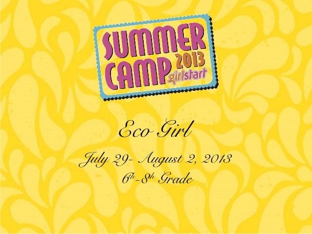 Girlstart Eco Girl 6th-8th grade Wk 2