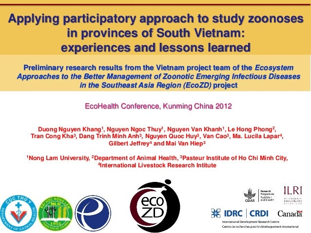 Applying participatory approach to study zoonoses          in provinces of South Vietnam:        experiences and lessons l...