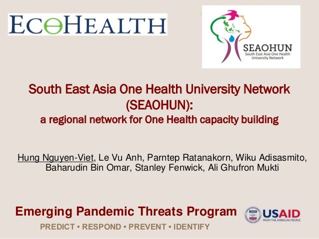 South East Asia One Health University Network                   (SEAOHUN):     a regional network for One Health capacity ...