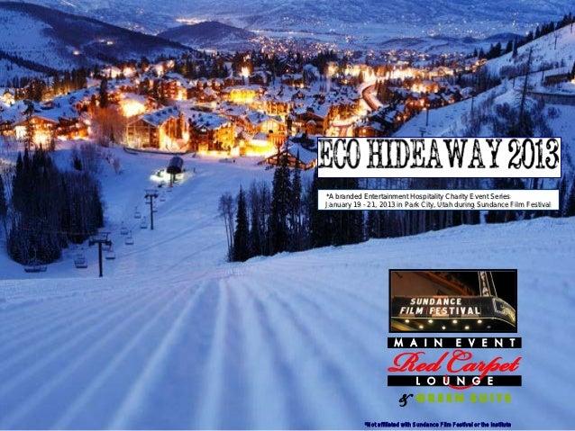 Eco Hideaway2013