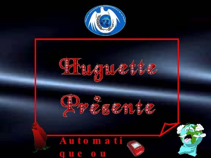 Automatique ou