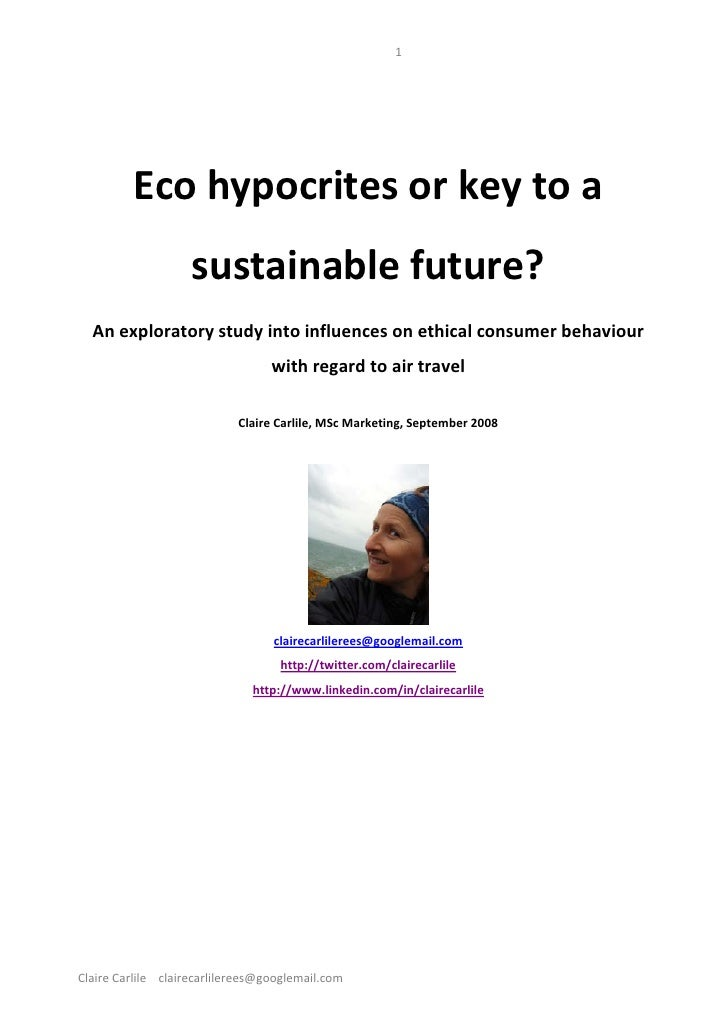 Eco Hypocrites Or Key To A Sustainable Future   An Exploratory Study