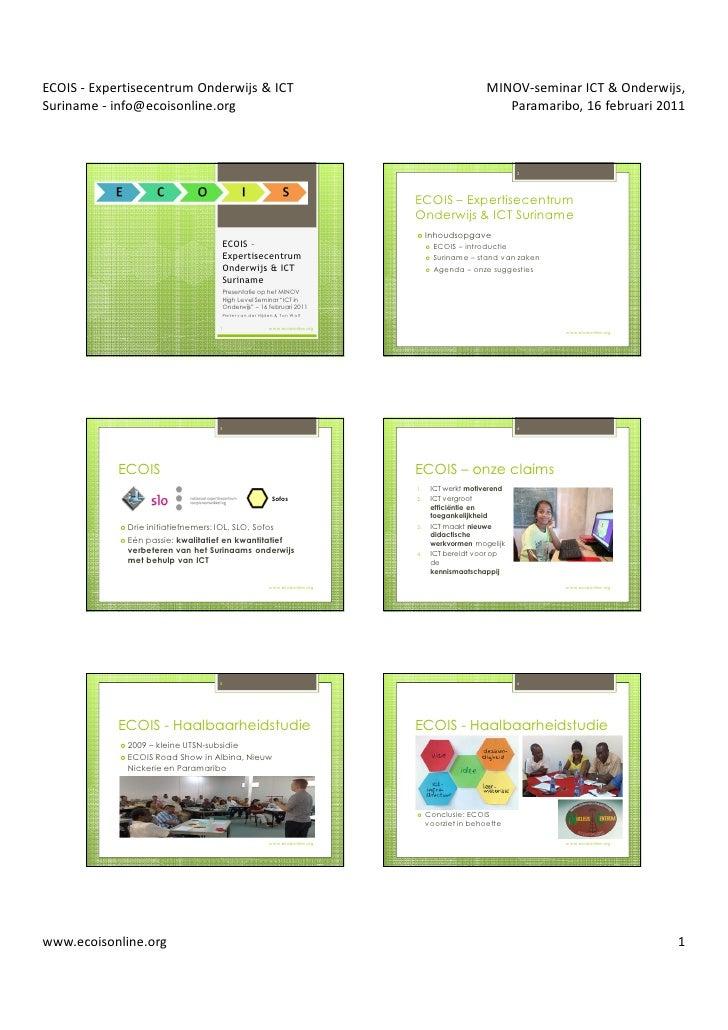ICT in Onderwijs - Suriname; Ecois bijdrage minov-seminar 16feb11 - slides
