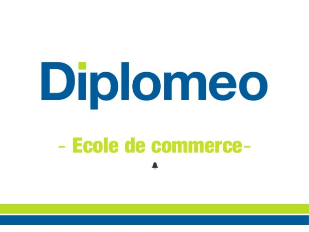 - Ecole de commerce-