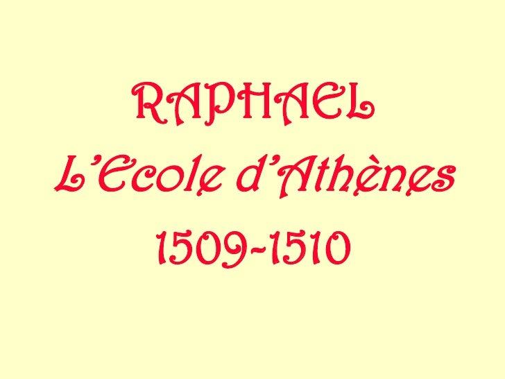 RAPHAEL L'Ecole d'Athènes     1509-1510