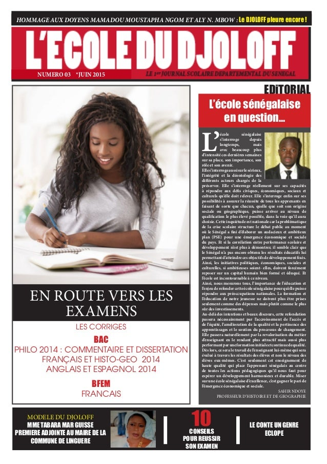 EN ROUTE VERS LES EXAMENS EDiTORIAL L'école sénégalaise en question… MODELE DU DJOLOFF MME TABARA MAR GUISSE PREMIERE ADJO...