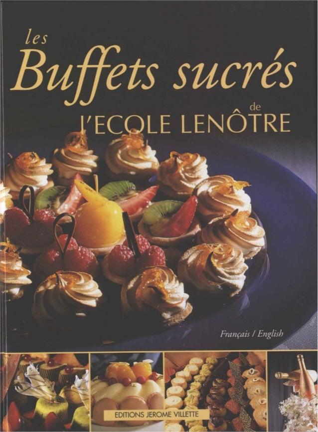Ecole lenotre buffets sucres 10 - Cours de cuisine lenotre ...