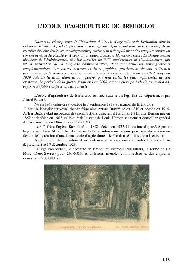 L'ECOLE D'AGRICULTURE DE BREHOULOU Dans cette rétrospective de l'historique de l'école d'agriculture de Bréhoulou, dont la...