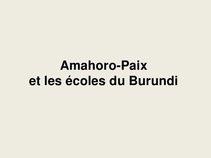 Amahoro-Paix et les écoles du Burundi