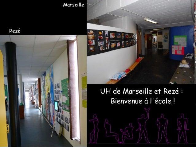 UH de Marseille et Rezé: Bienvenue à l'école! Rezé Marseille