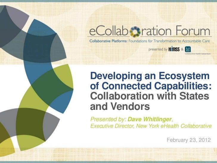 Dave Whitlinger - NYeHC - eCollaborationForum 2012 - 02/23/12