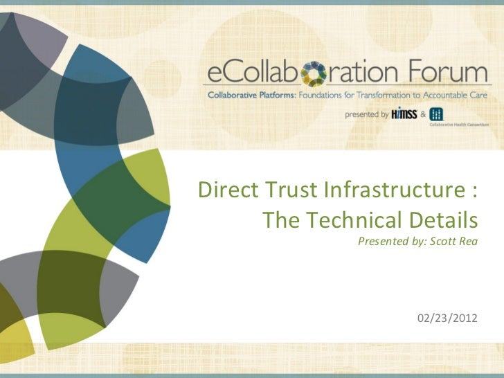 Direct Trust Infrastructure :                                                                  The Technical Details      ...