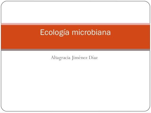 Altagracia Jiménez Díaz Ecología microbiana