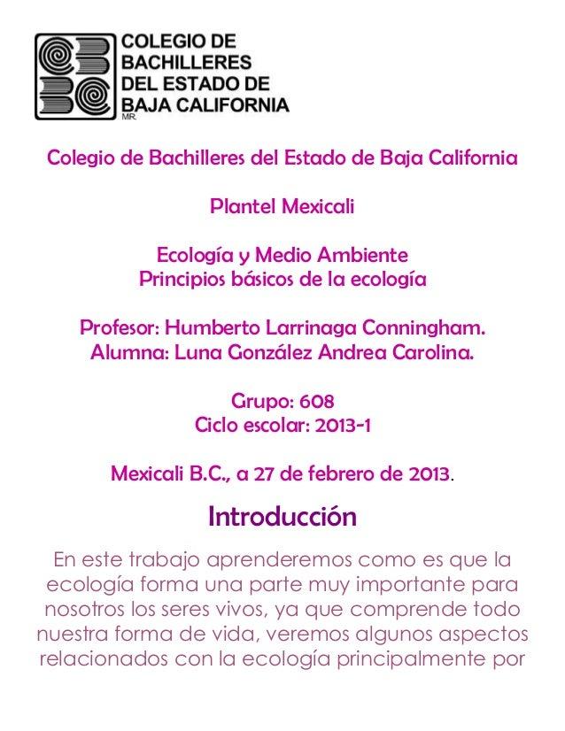Colegio de Bachilleres del Estado de Baja California                   Plantel Mexicali             Ecología y Medio Ambie...