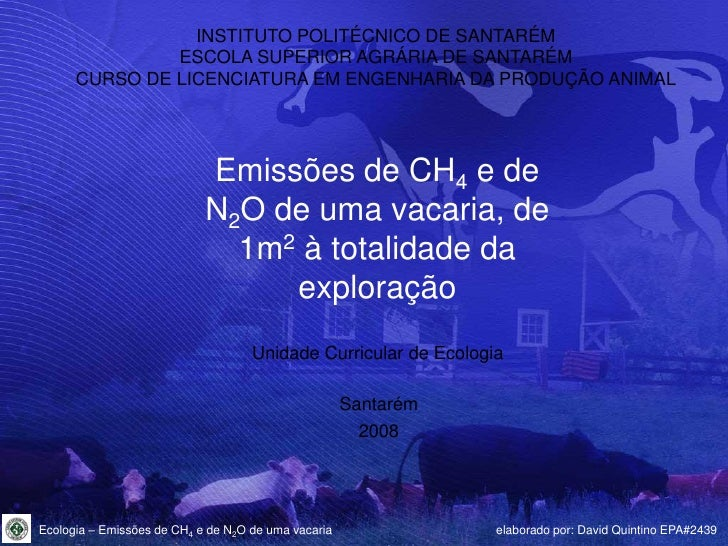 Emissões de CH4 e N2O de uma vacaria - Apresentação (Ecologia)