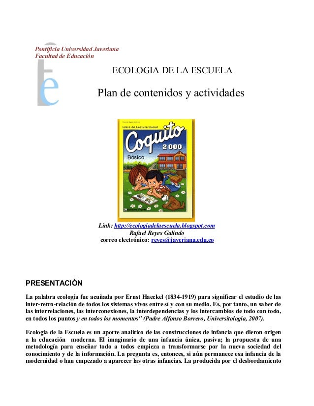 Pontificia Universidad Javeriana   Facultad de Educación                                 ECOLOGIA DE LA ESCUELA           ...