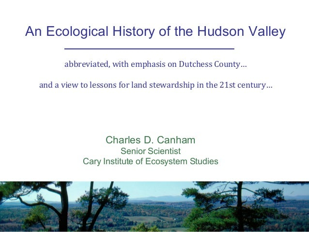From Forests to Farms, and Back Again: Land Use Change in the Hudson Valley