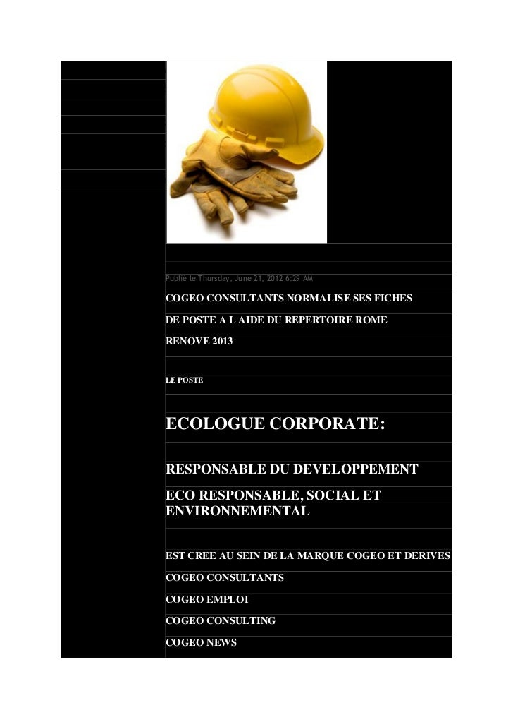 Mon blogCOGEO CONSULTANTS RECRUTE UN ECOLOGUEPublié le Thursday, June 21, 2012 6:29 AMCOGEO CONSULTANTS NORMALISE SES FICH...