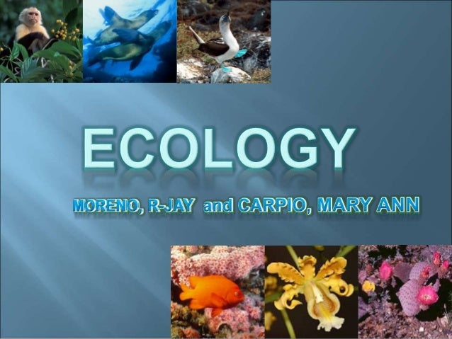 """1. What is Ecology? Ecology (from Greek: οἶκος, oikos, """"house""""; - λογία, -logia, """"study of"""") is just the study of the incl..."""