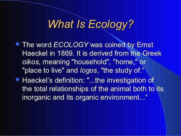 the meaning of ecology and ecosystems essay Free essay: termites are small insects known to causes destruction to any structure made of wood these insects belong to the class isoptera iso meaning.