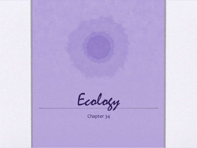 Ecology Chapter 34