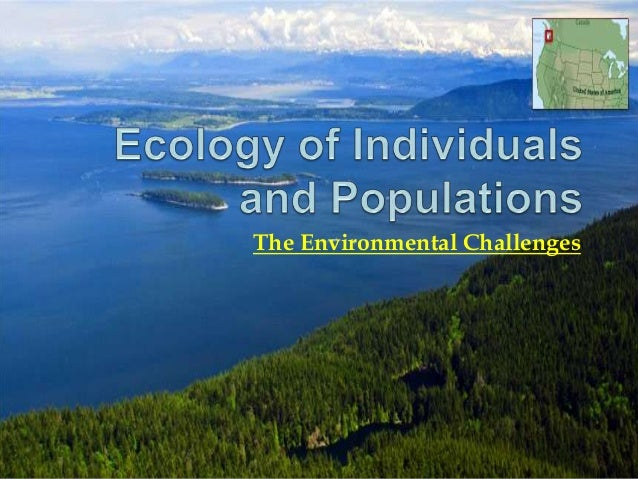 The Environmental Challenges