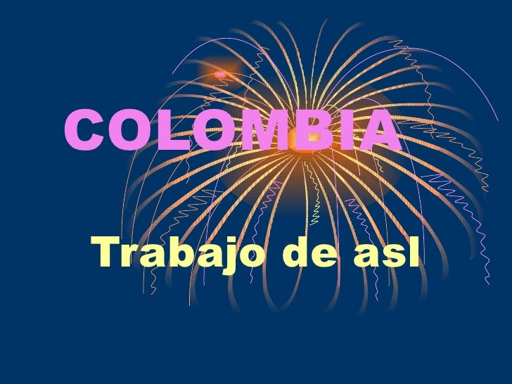 COLOMBIA Trabajo de asl