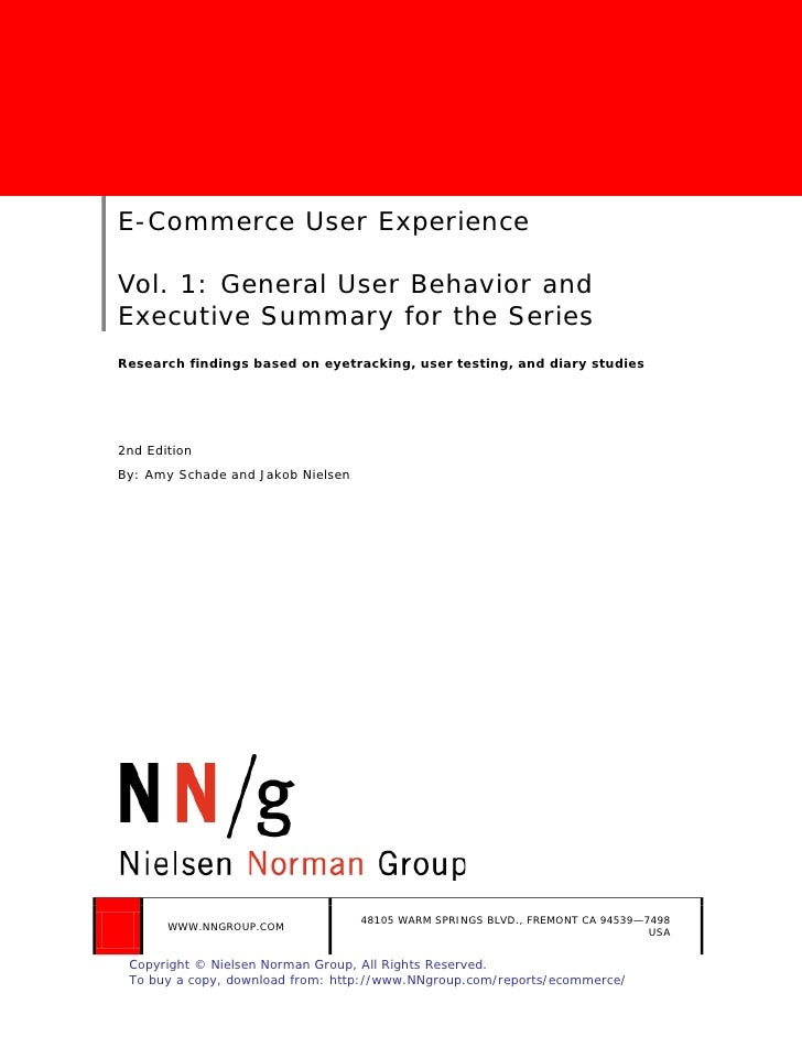 E-Commerce User ExperienceVol. 1: General User Behavior andExecutive Summary for the SeriesResearch findings based on eyet...