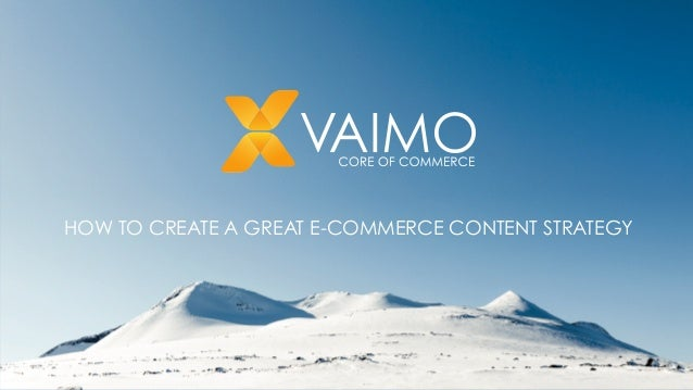 How to create a great e-commerce content strategy