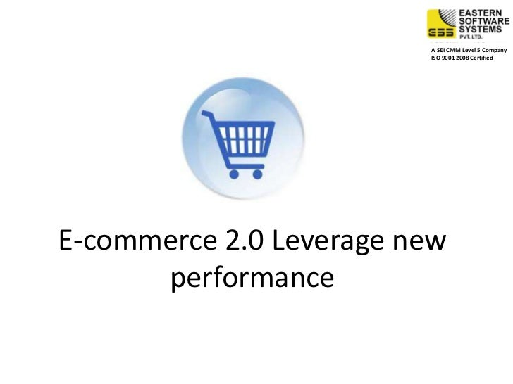 E-commerce 2.0 Leverage new performance<br />