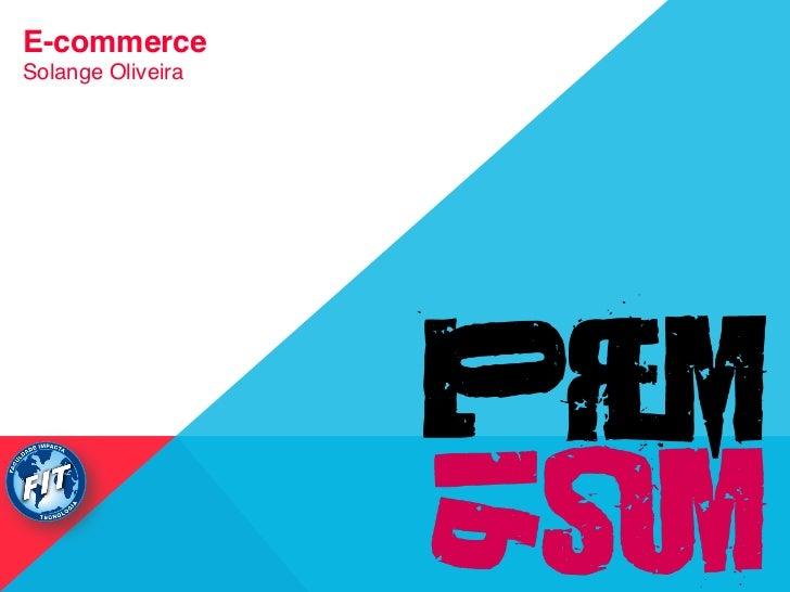 """E-commerceSolange Oliveira"""""""