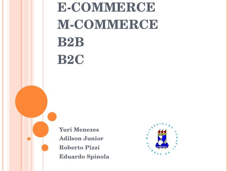 E-Commerce, M-Commerce, B2B e B2C