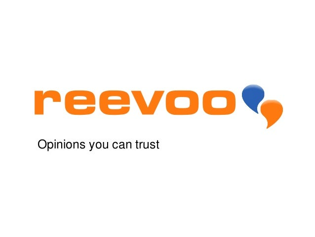 Opinions you can trust