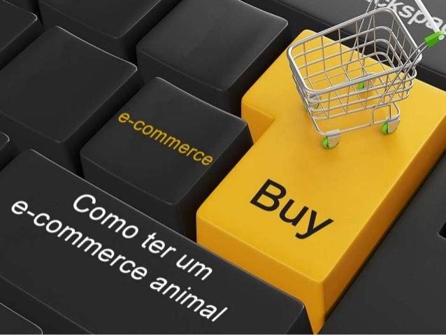 Como ter um E-commerce animal