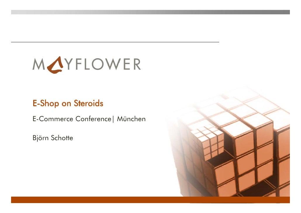E-Shop on SteroidsE-Commerce Conference| MünchenBjörn Schotte
