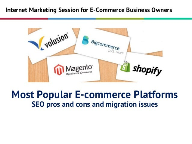 Ecommerce Platform Migration Issues & SEO Pros and Cons