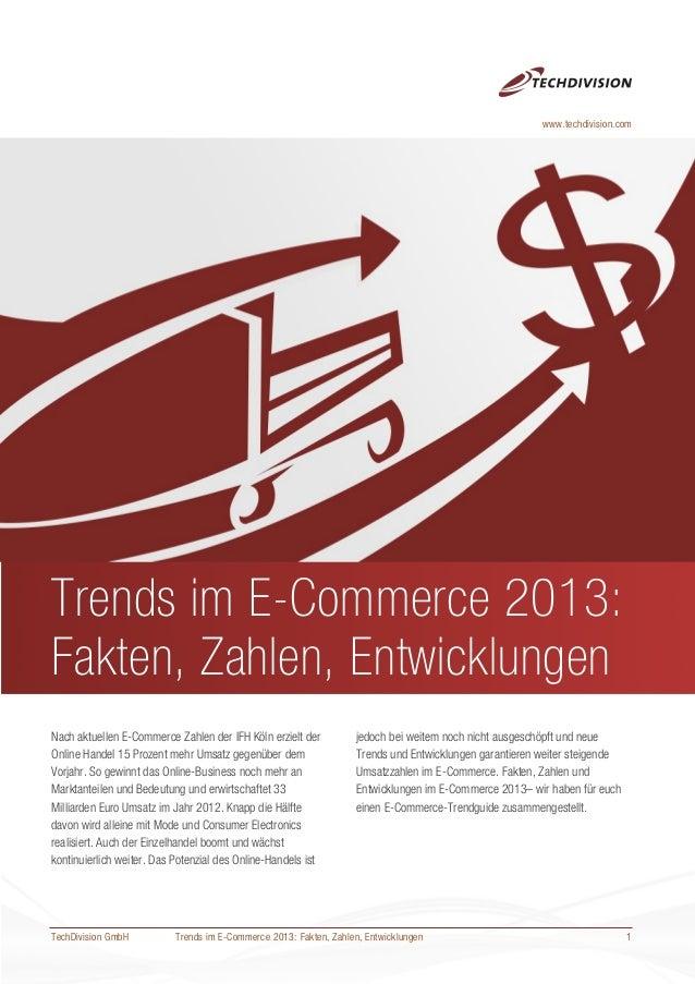 Trends im E-Commerce 2013: Fakten, Zahlen, EntwicklungenTrends im E-Commerce 2013:Fakten, Zahlen, EntwicklungenNach aktuel...