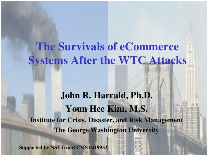 The George Washington University Institute for Crisis, Disaster, and Risk Management    The Survivals of eCommerce   Syste...