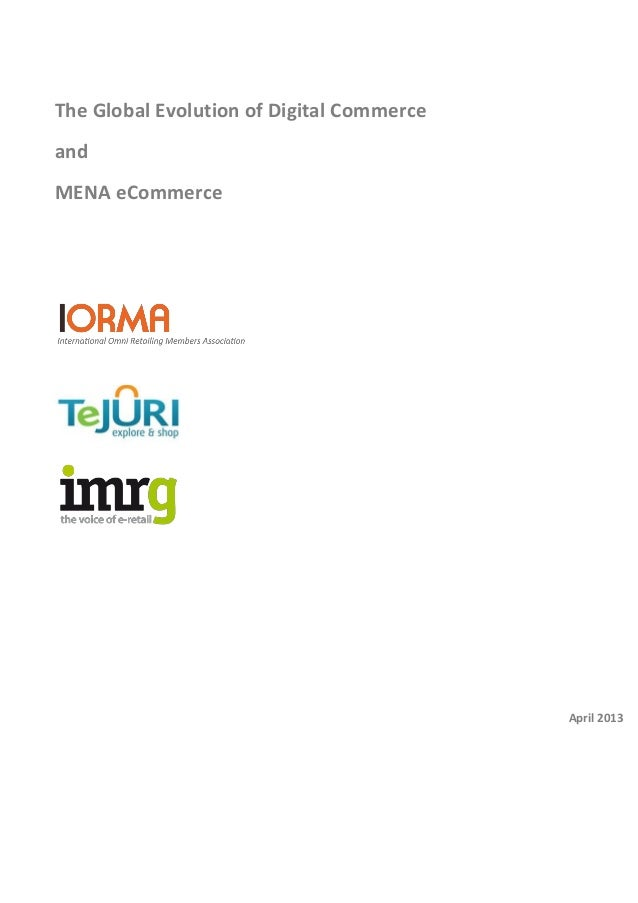 The Global Evolution of Digital Commerce and MENA e-Commerce 2013