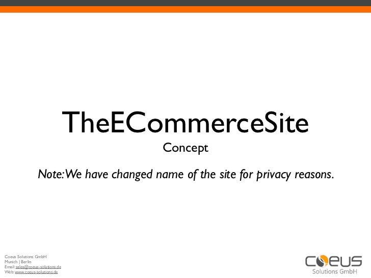 TheECommerceSite                                          Concept                  Note:We have changed name of the site f...