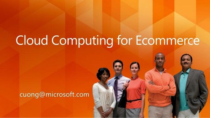 Microsoft Cloud Computing for Ecommerce