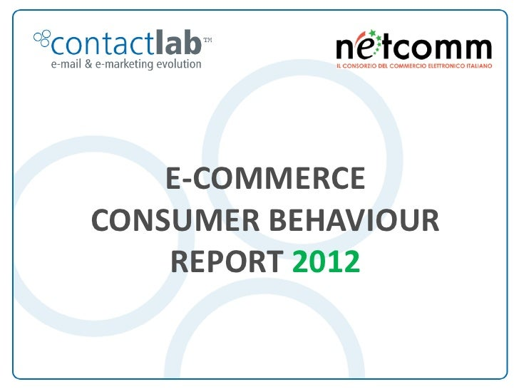 eCommerce Consumer Behaviour Report 2012