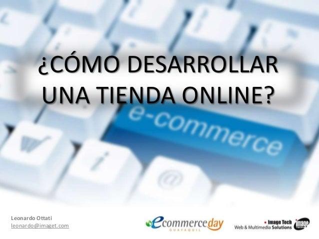 Leonardo Ottati_ImagTech_eCommerce Day Guayaquil 2013