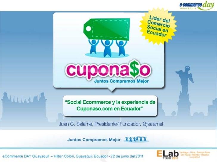 eCommerce DAY Guayaquil – Hilton Colon, Guayaquil, Ecuador - 22 de junio del 2011