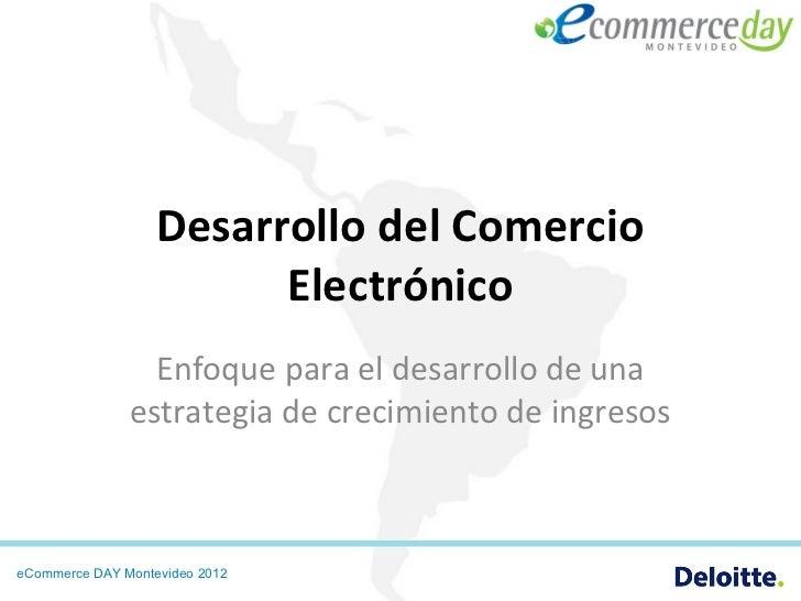 Desarrollo del Comercio                         Electrónico                 Enfoque para el desarrollo de una             ...