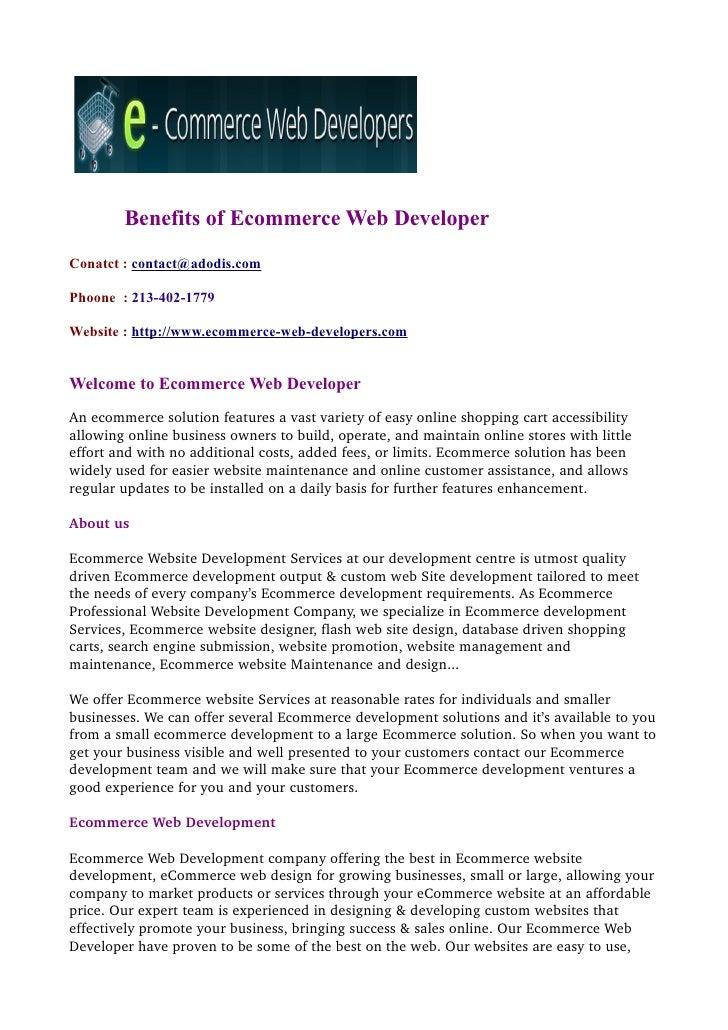 Benefits of Ecommerce Web DeveloperConatct : contact@adodis.comPhoone : 213-402-1779Website : http://www.ecommerce-web-dev...