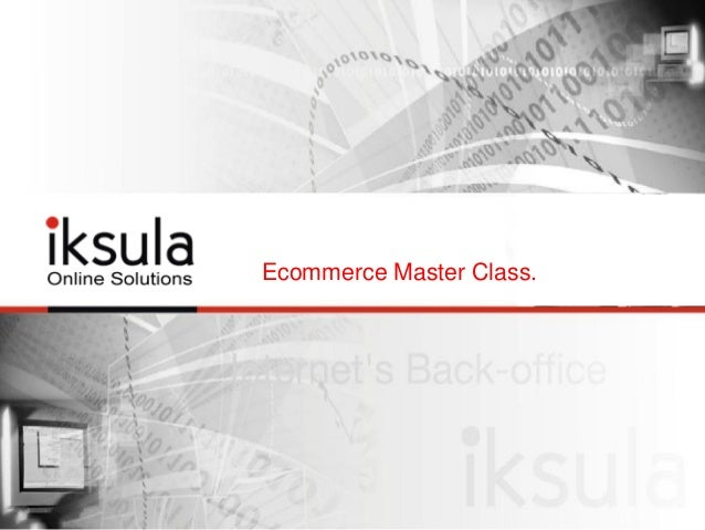 Ecommerce Master Class.
